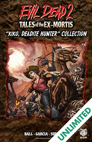 Evil Dead 2: Tales of the Ex-Mortis: Kiko, Deadite Hunter